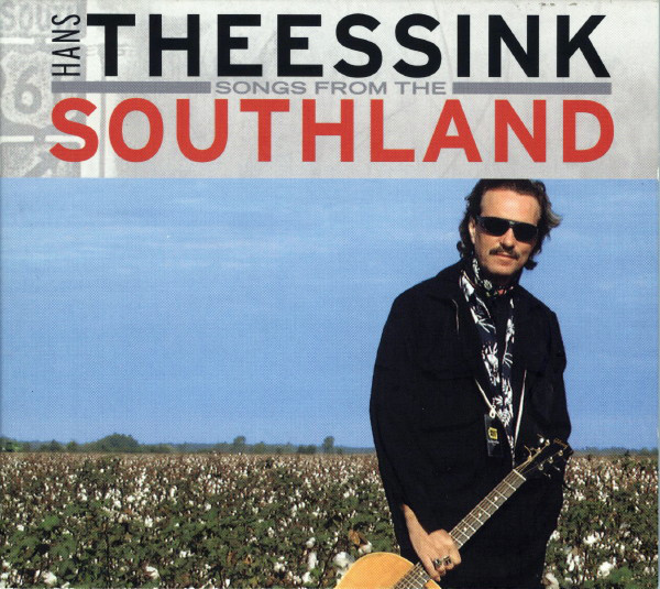 Hans Theessink – Songs From The Southland 2003.